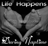 Life Happens During Naptime